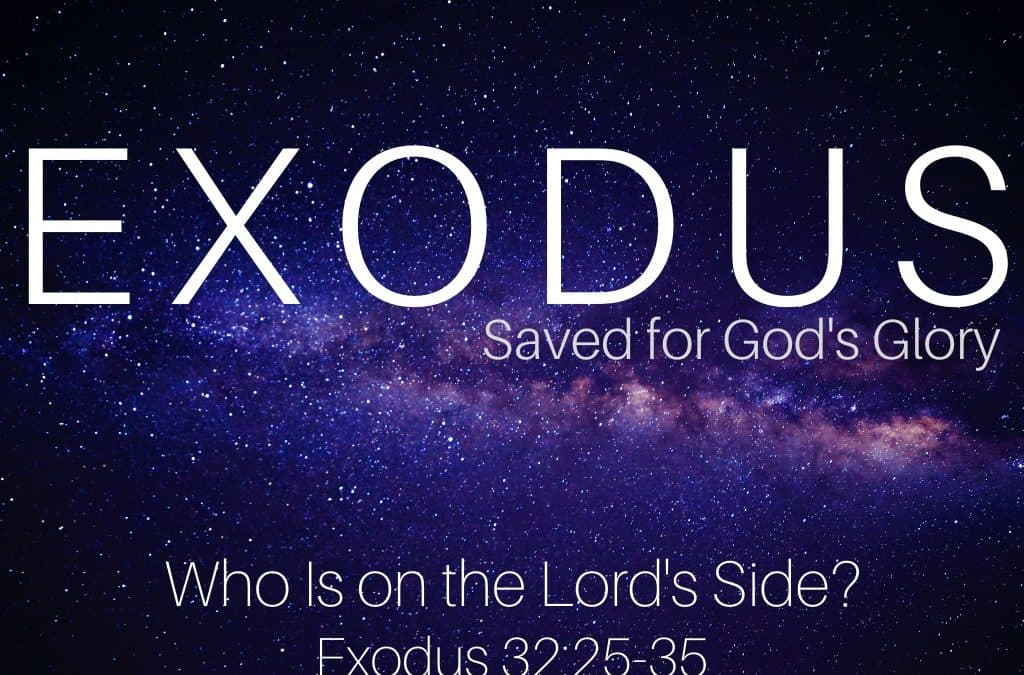 Exodus: Who is on the Lord's Side?