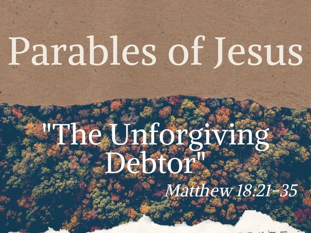 Unforgiving debtor
