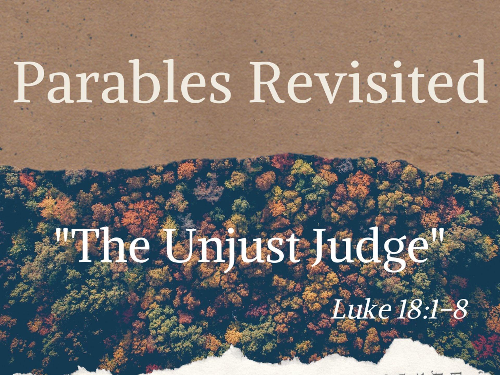The Unjust Judge